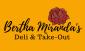 Bertha Miranda's Deli & Take Out