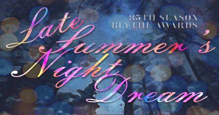 Reno Little Theater, 85th Season Celebration & Blythe Awards Ceremony