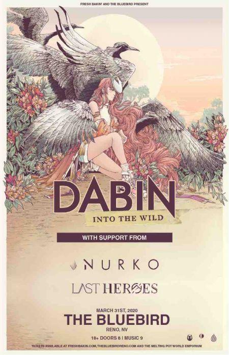 Fresh Bakin', Dabin - Into The Wild Tour - Reno